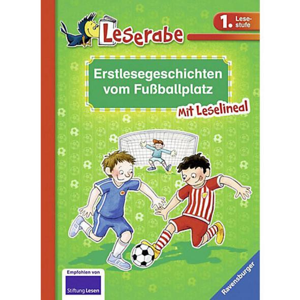Leserabe: Erstlesegeschichten vom Fußballplatz