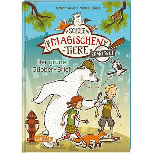 Die Schule der magischen Tiere ermittelt: Der grüne Glibber-Brief, Band 1