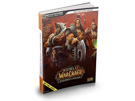 World of Warcraft - Warlords of Draenor Das offizielle Lösungsbuch
