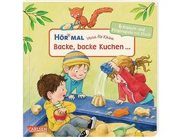 Hör mal: Verse für Kleine, Backe, backe Kuchen..., Soundbuch mit Liedern