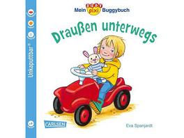 Mein Baby-Pixi-Buggybuch 66: Draußen unterwegs